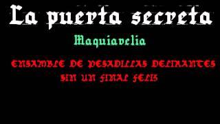 3. La puerta secreta - Maquiavelia