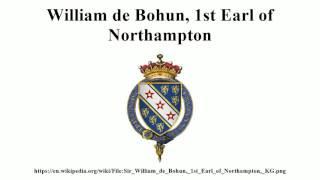William de Bohun, 1st Earl of Northampton
