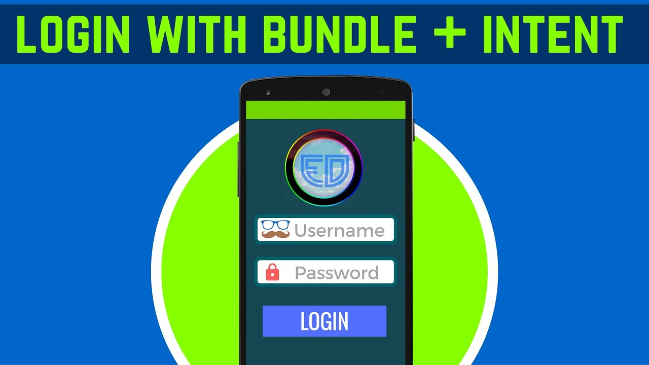 32 1 login app using intent and bundle android tutorial for beginners youtube