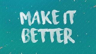 Gambar cover Rave Radio feat. Go Comet! - Make It Better (Lyric Video)