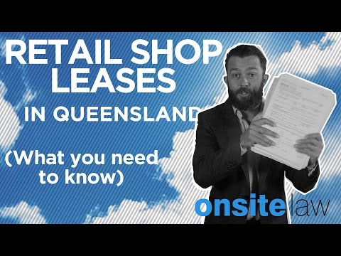 Retail Shop Leases in Queensland - What you need to know :: Onsite Law