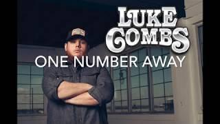 One Number Away   Luke Combs