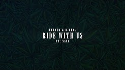 """Berner & B-Real ft. Nava """"Ride With Us"""" 