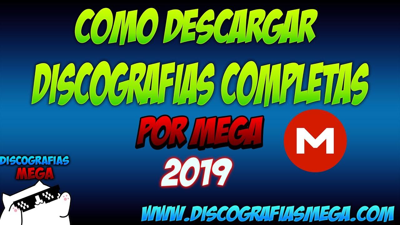 Descargar Discografias Completas Por MEGA 2019 320 Kbps