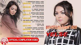 Yelse (Slow Rock) - Bayangan Duka Lara [Official Compilation Video HD]