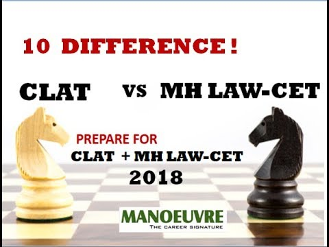 CLAT vs MH LAW-CET (10 DIFFERENCES) YOU MUST KNOW BY MANOEUVRE
