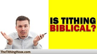 Tithing - Is It Biblical? | The Tithing Hoax