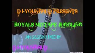 ROYALS JUGGLING MIX [JAN 2014] @DJ-YOUNGBUD,DEMARCO,ALKALINE,KARTEL,RDX&MORE