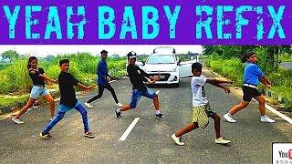 Yeah Baby Refix Dance | Garry Sandhu | Bhangra Mix Dance Choreography By Rahul Dabla