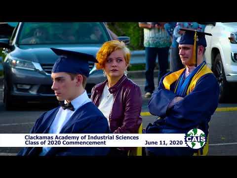Clackamas Academy of Industrial Sciences 2020 Graduation Ceremony