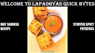 How to make MAT SAMOSA recipe Stuffed Spicy Potato  Samosa Recipe in Tamil Lapadhyas Quick Bytes