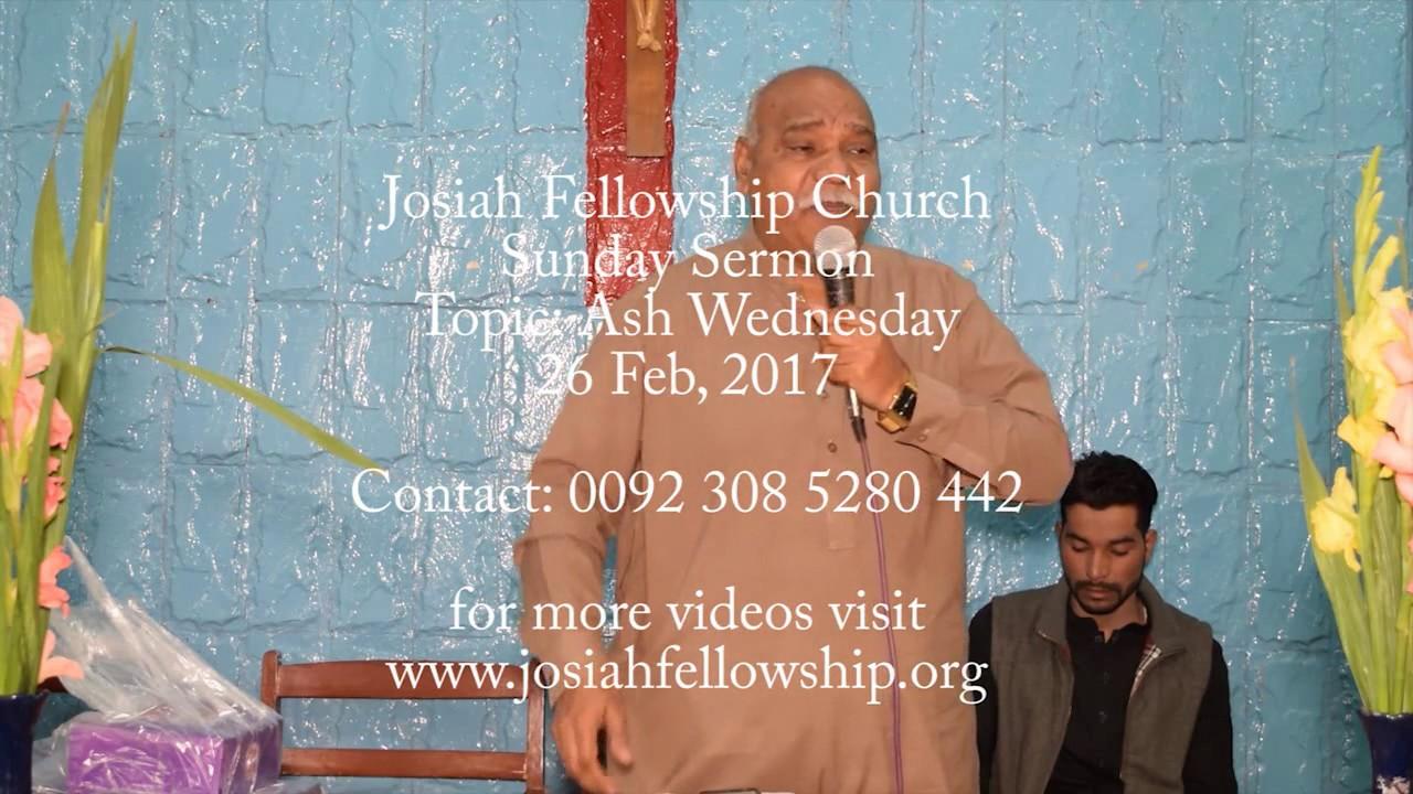 Ash Wednesday (Urdu Sermon) by Pastor Asmat Masih   Josiah Fellowship  Church