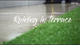 [4K] #rain sound - gentle raining in terrace