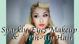 Sparkly Eyes Makeup & Pin-Up Hair Style