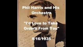 "Phil Harris and His Orchestra - ""I"