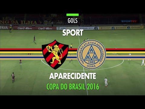 Gols - Sport 1 x 2 Aparecidense - Copa do Brasil - 28/04/2016
