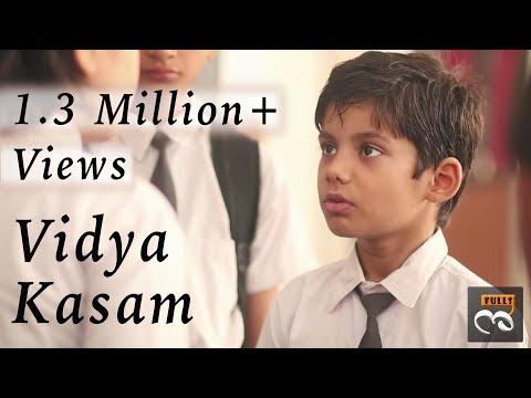 Vidya Kasam | Short Film | Emotionalfulls