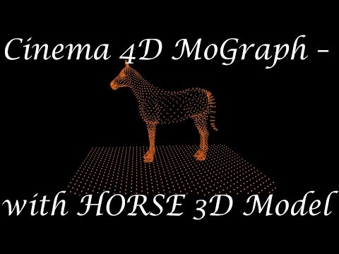 Cinema 4D - MoGraph Tutorial with Horse 3D model