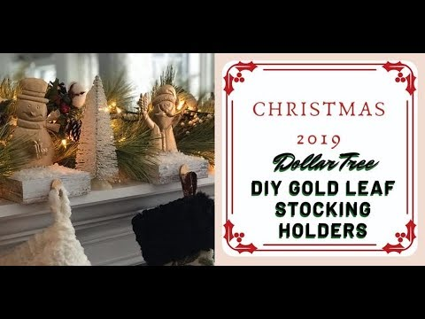 DIY Farmhouse Glam Gold Leaf Stocking Holders - Dollar Tree How-to
