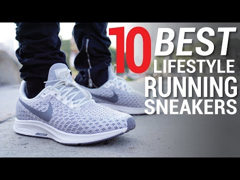 TOP 10 BEST LIFESTYLE RUNNING SNEAKERS OF 2018