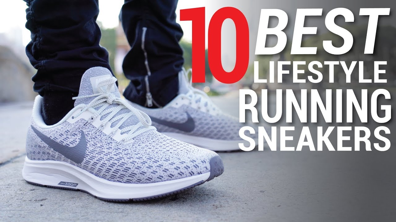 paracaídas claridad Deformar  TOP 10 BEST LIFESTYLE RUNNING SNEAKERS OF 2018 - YouTube