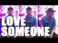 Love Someone cover | francis greg