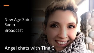 Angel Chats with Tina Ci