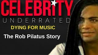 Celebrity Underrated - The Rob Pilatus Story (Milli Vanilli)