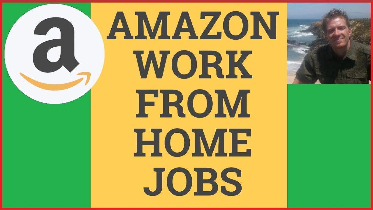 Amazon Work From Home Jobs 2019 🏠 [TOP 5] 🏠 - YouTube