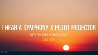 I Hear a Symphony x Pluto Projector (ONE HOUR)