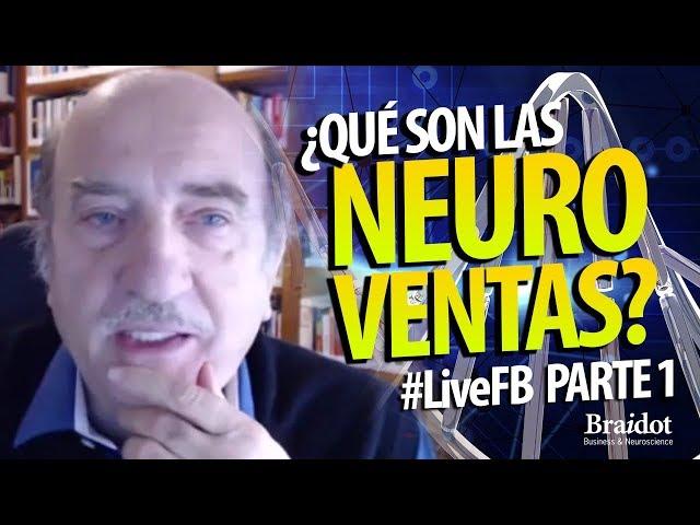 ¿Qué son las neuroventas? - Parte 1 - #LiveFB