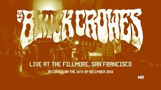 The Black Crowes 18 December 2010 - The Fillmore San Francisco - Incomplete.mp3