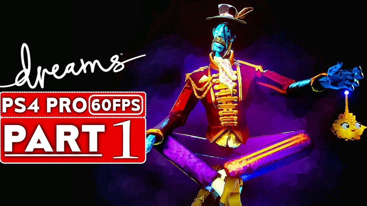 DREAMS Gameplay soluce, partie 1 MODE HISTOIRE [1080p HD 60FPS PS4 PRO] - Aucun commentaire + vidéo