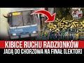 Kibice Ruchu Radzionków jadą do Chorzowa na finał [LEKTOR] (15.06.2021 r.)
