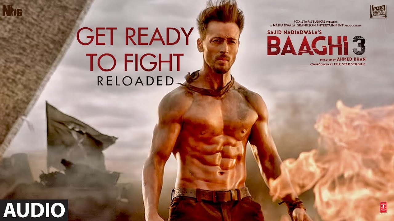 Full Audio: Get Ready to Fight Reloaded | Baaghi 3 | Tiger, Shraddha| Pranaay, Siddharth Basrur