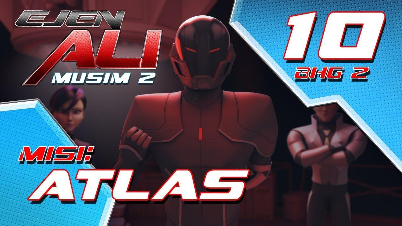 Download Ejen Ali Musim 2 (EP10) - Misi : Atlas [Bahagian 2]