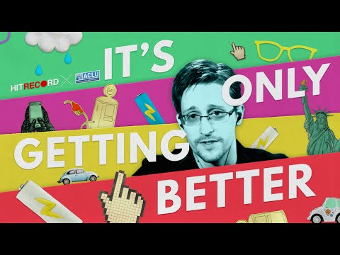 Edward Snowden: It's Only Getting Better (HITRECORD x ACLU)