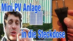 In die Steckdose! Mini PV Anlage spart richtig Geld / Balkonanlage / Guerilla Anlage / Dach