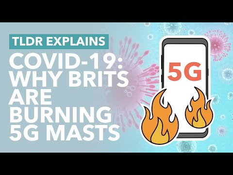Brits are Burning 5G Masts Because of Coronavirus Conspiracies... Sorry What? - TLDR News
