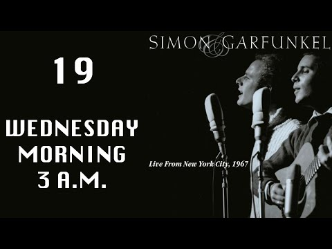 Simon & Garfunkel- Wednesday Morning 3 A.M.