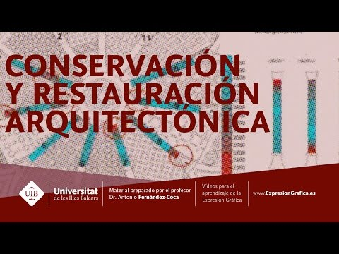 Conservación y restauración arquitectónica