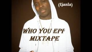 Naija(Afrobeat) Who You Epp Mixtape (DJ BIGFISH)