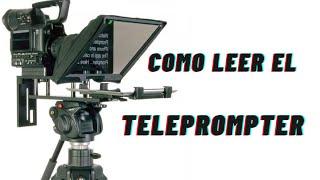 APRENDE A LEER EL TELEPROMPTER IMAGEN ACADEMIA DE COMUNICACIUONES