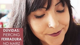 Piercing ferradura no nariz | Mari Pedroso