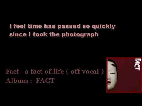 FACT - a fact of life ( cover / off vocal / karaoke) with lyrics / vocal guide