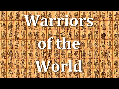 Warriors of the World - from Ancient to Early Modern times
