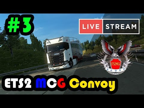 【 LIVE 】Euro Truck Simulator 2 - MCG Team Convoy [Stuttgart -- Klagenfurt ] 22 มี.ค 61