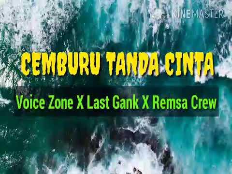 CEMBURU TANDA CINTA (VZ X LG X RC)