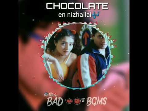 CHOCOLATE - EN NIZHALLAI new tamil whatsapp staus videos free download