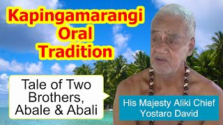 Repeat youtube video Tale of two brothers, Abale and Abali, Kapingamarangi Atoll